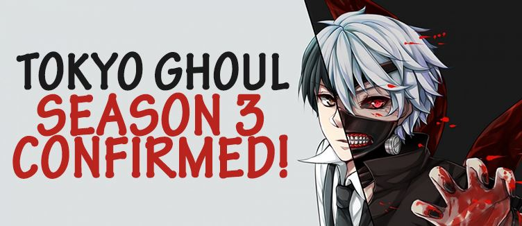Tokyo-Ghoul-Season-3-Release-Date-And-News-2017