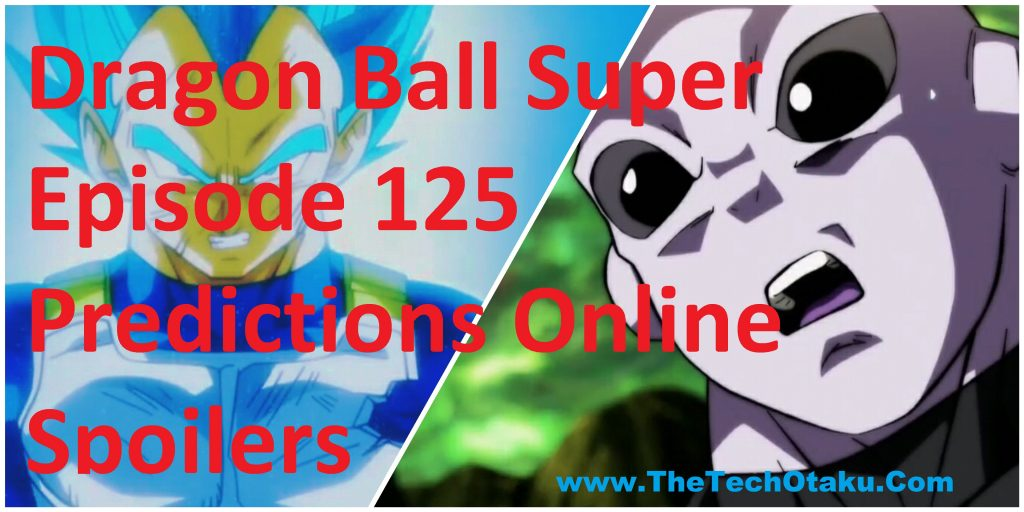 Dragon-Ball-Super-Episode-125-Predictions-Online-Spoilers
