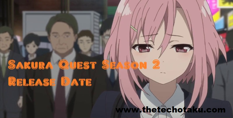sakura-quest-season-2-release-dates